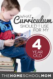 what curriculum should i use for my 4 year