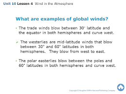 unit 10 lesson 4 wind in the atmosphere copyright houghton