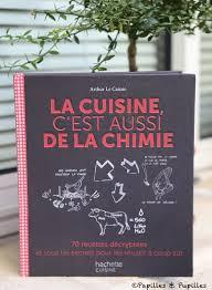 cuisine chimie cuisine c est aussi de la chimie arthur le caisne