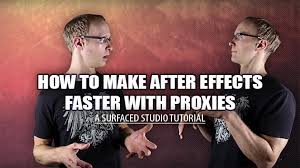 tutorial after effect membuat opening film how to make after effects faster with proxies adobe after effects
