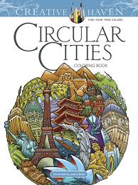 creative haven circular cities coloring book coloring