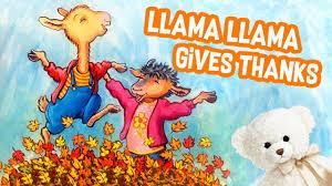 llama llama gives thanks by dewdney thanksgiving book for