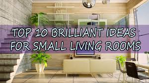 top 10 brilliant ideas for small living rooms tiny spaces living