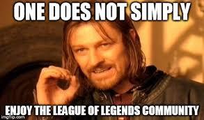 The League Memes - that league community doe imgflip