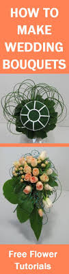 how to make wedding bouquet 127 best how to make a wedding bouquet images on
