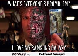 i love my samsung galaxy funny meme pmslweb