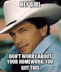 George Strait Meme - my husband was once asked if he was george strait handsome sob