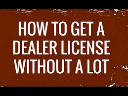 Independent Auto Dealer Floor Plan How To Get A Dealer License Without A Car Lot Youtube