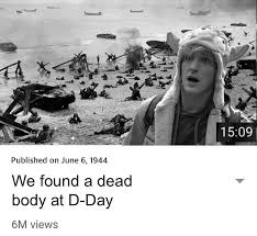 D Day Meme - we found a dead body at d day logan paul s suicide forest video