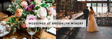 Baby Shower Venues In Brooklyn Brooklyn Winery Urban Winery New York Wines Wedding Venue And