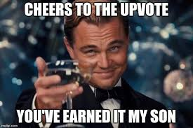 My Son Meme - cheers to the upvote you ve earned it my son meme