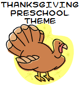 thanksgiving turkey theme and activities for preschool