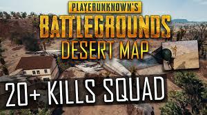 pubg youtube gameplay pubg desert map über 20 kills squad highlight twitch stream