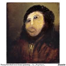 Meme Painting - image funny botched ecce homo painting meme poster