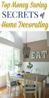 the 25 best ideas about decorating your home on pinterest home decorating top money saving secrets