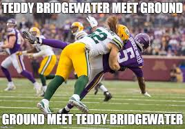 Funny Packers Memes - packer player sacking teddy bridgewater imgflip