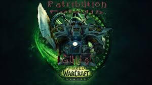 Bajheera Legion Arms Warrior Talent Guide Pve Pvp A Guide To Retribution Paladin 7 1 5