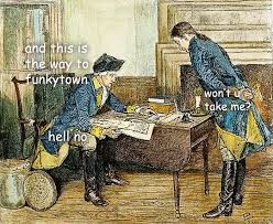 Washington Memes - funkytown sassy george washington know your meme
