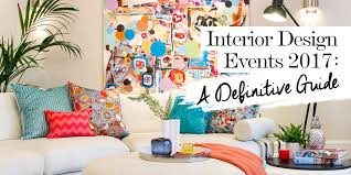 interior design events 2017 a definitive guide the luxpad