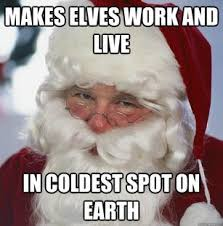 Funny Santa Memes - 73 best funniest christmas memes images on pinterest ha ha
