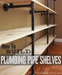 how to build plumbing pipe shelves from the cavender diary the