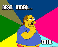 Best Video Memes - best video ever comic book guy remembers quickmeme