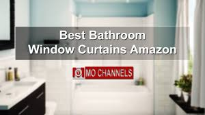 Amazon Window Curtains by Best Bathroom Window Curtains Amazon Youtube