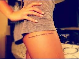 Quote Tattoos On - thigh tattoos search style