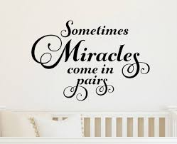 Mirs Rugs Twins Wall Decal Sometimes Miracles Come In Pairs Decal Twins