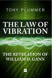 the law of vibration the revelation of william d gann tony