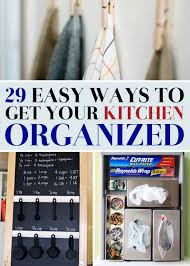 kitchen tidy ideas 29 things you can do right now to get your kitchen organized