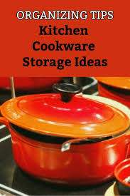 how to organize pots and pans in a cupboard how to organize pots and pans kitchen cookware storage