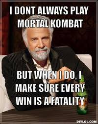 i m a ruthless merciless player scorpion mortal kombat memes