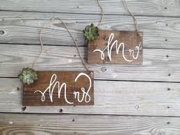 mr and mrs wedding signs rustic mr and mrs wedding signs succulant wedding mr mrs chair