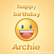 happy birthday archie free e cards