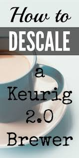 Keurig Descale Light Best 25 Descale Coffee Machine Ideas On Pinterest Descale