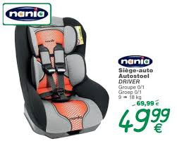 cora siege auto cora promotion siège auto autostoel driver nania siège voiture