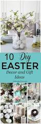 Home Decor Gift Items by 10 Diy Easter Decor And Gift Ideas Setting For Four