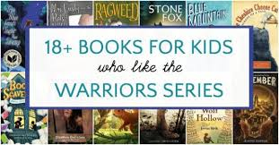 18 exciting books like warriors by erin