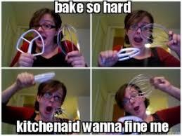 Baking Meme - meme mondays bake so hard