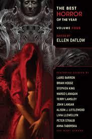 ellen halloween horror nights the best horror of the year volume 4 laird barron stephen king