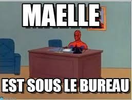 sous le bureau maelle desk meme on memegen