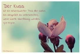 natur sprüche der kuss ist ein liebenswerter trick der natur ein gespräch zu