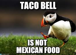 Taco Memes - the 25 best taco bell memes about farting fire and more