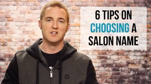 salon name ideas 6 tips on how to choose a name for your salon