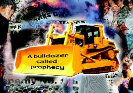 a bulldozer called prophecy mario murillo ministries