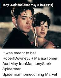 Tony Stark Meme - tony stark and aunt may circa 1994 looper it was meant to be