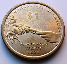 wanoag treaty 1621 coin value coined for money