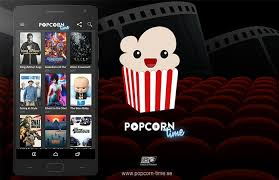 popcorn time apk how to install popcorn time on android phone tablet and tv