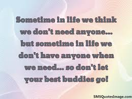 don t let your best buddies go friendship sms quotes image